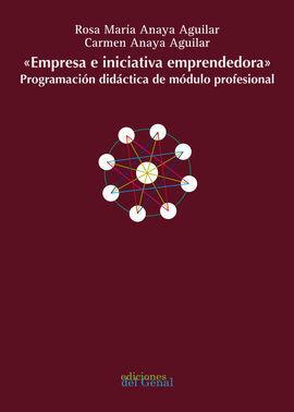 EMPRESA E INICIATIVA EMPRENDEDORA PROGRAMACIÓN DIDÁCTICA DE MÓDULO PROFESIONAL