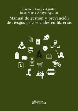 MANUAL DE GESTIÓN Y PREVENCIÓN DE RIESGOS PSICOSOCIALES EN LIBRERÍAS