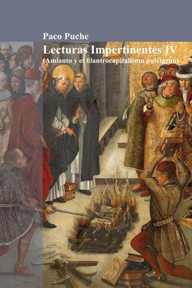 LECTURAS IMPERTINENTES IV (AMIANTO Y EL FILANTROCAPITALISMO PULVÍGENO)