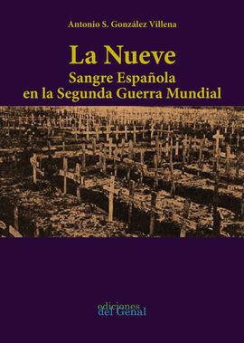 LA NUEVE SANGRE ESPAÑOLA EN LA SEGUNDA GUERRA MUNDIAL