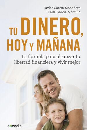 TU DINERO, HOY Y MAÑANA