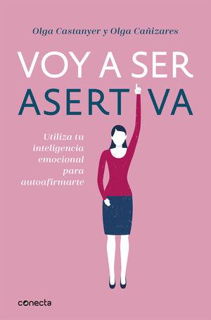 VOY A SER ASERTIVA