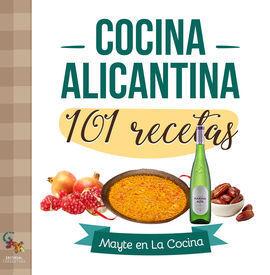 COCINA ALICANTINA. 101 RECETAS