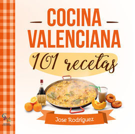 101 RECETAS COCINA VALENCIANA
