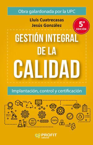 GESTION INTEGRAL DE LA CALIDAD (5ª EDICIÓN)