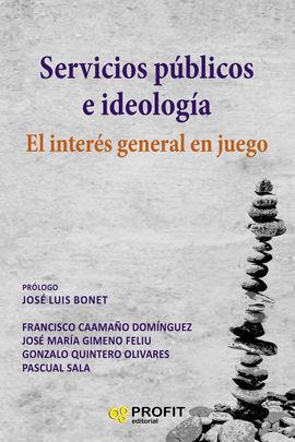 SERVICIOS PÚBLICOS E IDEOLOGIA