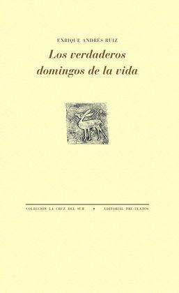 VERDADEROS DOMINGOS DE LA VIDA, LOS