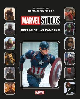 MARVEL STUDIOS. DETRAS DE LAS CAMARAS