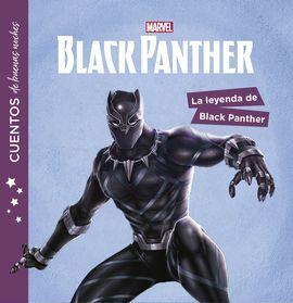 BLACK PANTHER. CUENTOS DE BUENAS NOCHES. LA LEYEND