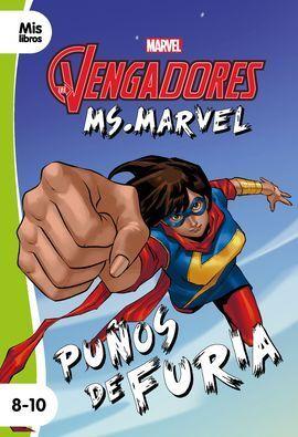 LOS VENGADORES. MS. MARVEL. PUÑOS DE FURIA
