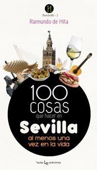 100 COSAS QUE HACER EN SEVILLA