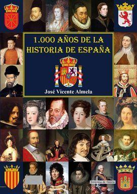 1000 AÑOS DE LA HISTORIA DE ESPAÑA