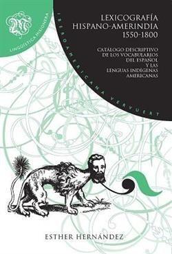 LEXICOGRAFÍA HISPANO-AMERINDIA (1550-1800)