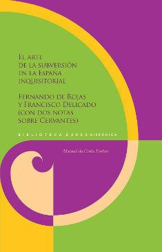 EL ARTE DE LA SUBVERSIÓN EN LA ESPAÑA INQUISITORIAL