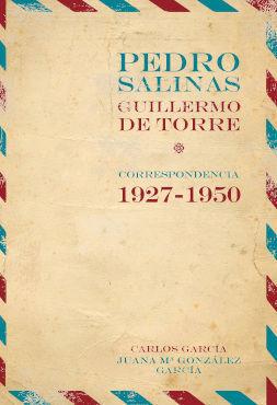 PEDRO SALINAS, GUILLERMO DE TORRE