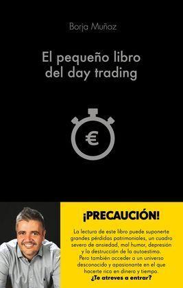 EL PEQUEÑO LIBRO DEL DAY TRADING