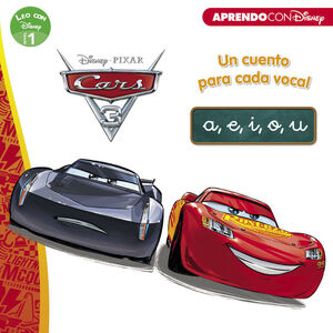 CARS 3. UN CUENTO PARA VOCAL: A, E, I, O, U (LEO CON DISNEY NIVEL 1)