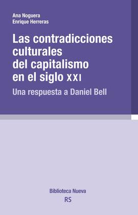 LAS CONTRADICCIONES CULTURALES DEL CAPITALISMO EN EL SIGLO XX