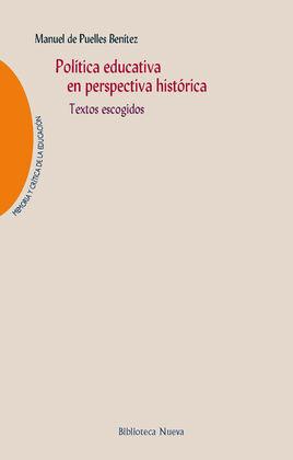 POLÍTICA EDUCATIVA EN PERSPECTIVA HISTÓRICA