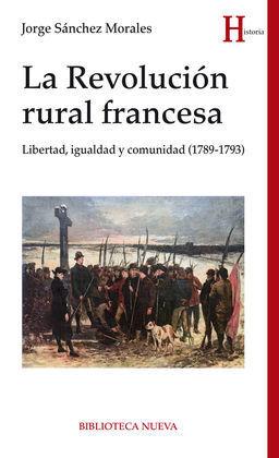 LA REVOLUCIÓN RURAL FRANCESA