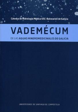 VADEMECUM DE LA AGUAS MINEROMEDICINALES DE GALICIA