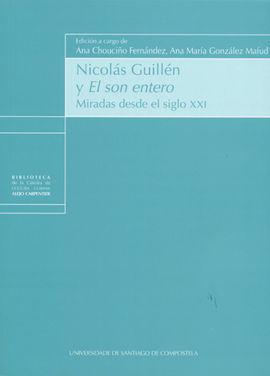 NICOLÁS GUILL�N Y EL SON ENTERO