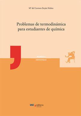 PROBLEMAS DE TERMODINÁMICA PARA ESTUDIANTES DE QUÍMICA