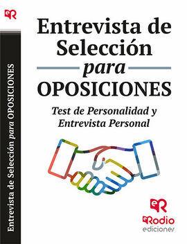 ENTREVISTA DE SELECCIÓN PARA OPOSICIONES. TEST DE PERSONALIDAD Y ENTREVISTA PERS