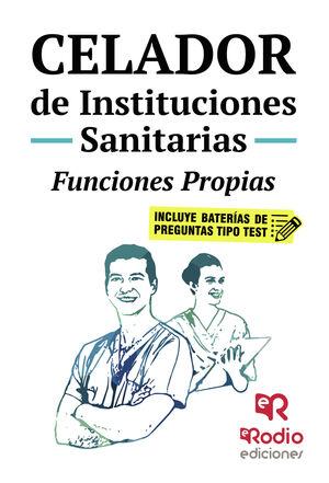 FUNCIONES PROPIAS CELADOR INSTITUCIONES SANITARIAS