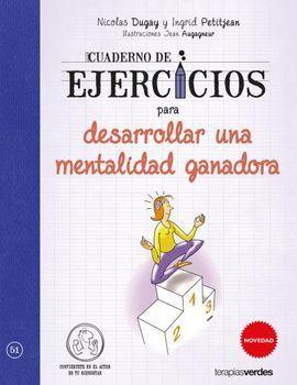 CUADERNO DE EJERCICIOS PARA DESARROLLAR UNA MENTALIDAD GANADORA