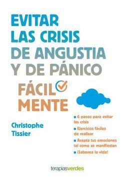 EVITAR LAS CRISIS DE ANGUSTIA Y DE PÁNICO FÁCILMENTE