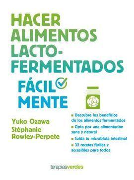 HACER ALIMENTOS LACTO-FERMENTADOS FÁCILMENTE