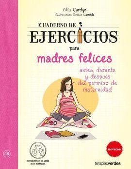 CUADERNO DE EJERCICIOS DE MADRES FELICES