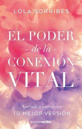 EL PODER DE LA CONEXIÓN VITAL