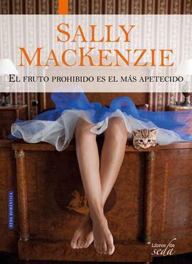 PACK SALLY MACKENZIE (NUNCA ES TARDE + EL FRUTO PROHIBIDO)