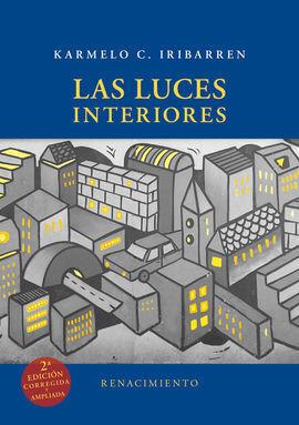 LAS LUCES INTERIORES - 2ª ED