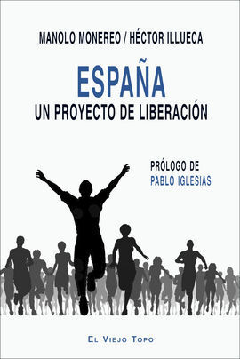 ESPAÑA. UN PROYECTO DE LIBERACIÓN