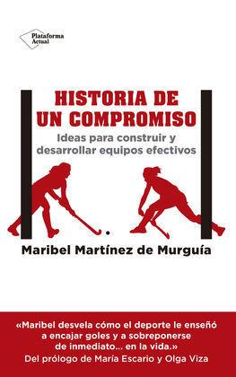 HISTORIA DE UN COMPROMISO