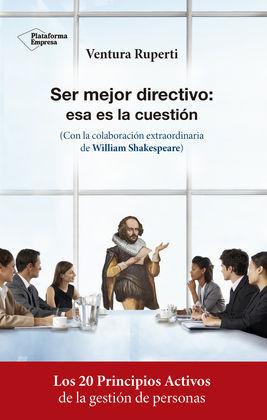 SER MEJOR DIRECTIVO ESTA ES LA CUESTION