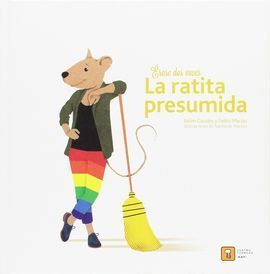 ERASE DOS VECES LA RATITA PRESUMIDA