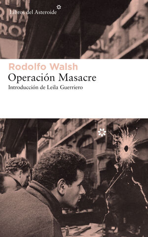 OPERACION MASACRE