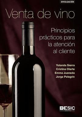 VENTA DE VINO (PRINCIPIOS PRACTICOS PARA LA ATENCION AL CLIENTE)