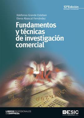 FUNDAMENTOS Y TECNICAS DE INVESTIGACION COMERCIAL 13'ED
