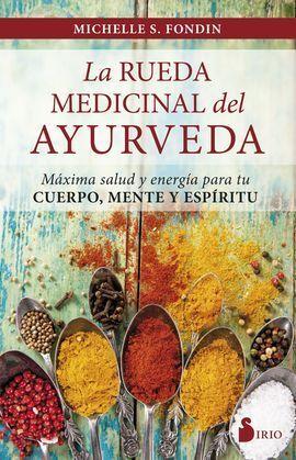 RUEDA MEDICINAL DEL AYURUEDA, LA