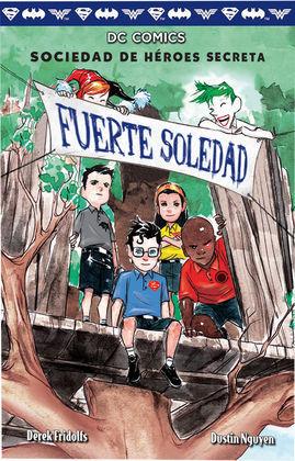 SOCIEDAD DE HEROES SECRETA 2 FUERTE SOLEDAD