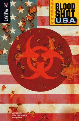 BLOODSHOT 05: BLOODSHOT U.S.A.