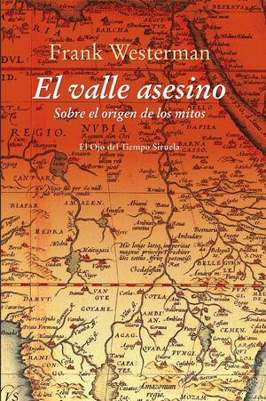 EL VALLE ASESINO