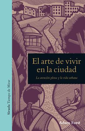 ARTE DE VIVIR EN LA CIUDAD, EL