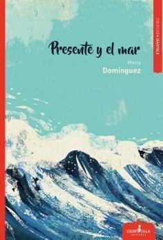 PRESENTE Y EL MAR