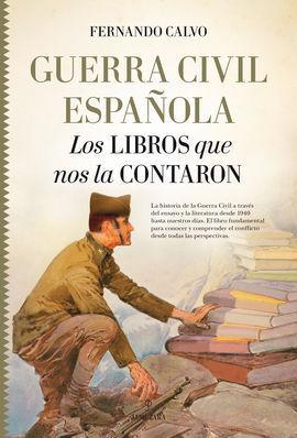GUERRA CIVIL ESPAÑOLA. LOS LIBROS QUE NOS LA CONTARON